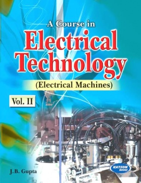A Course in Electrical Technology, Volume II