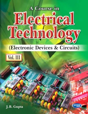 A Course in Electrical Technology, Volume III
