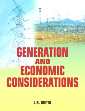 Generation and Economic Considerations: For Electrical Branches