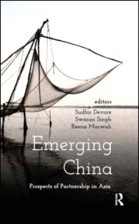 Emerging China: Prospects for Partnership in Asia