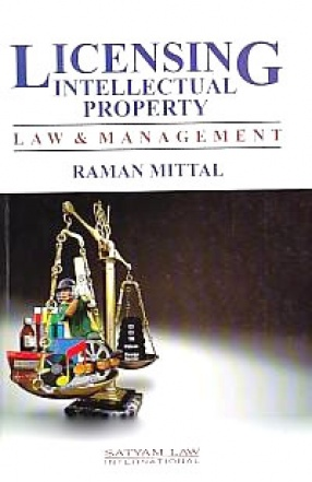 Licensing Intellectual Property: Law & Management
