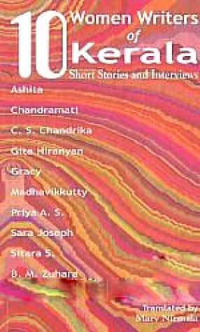10 Women Writers of Kerala: Stories and Interviews