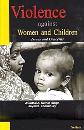 Violence Against Women and Children: Issues and Concerns