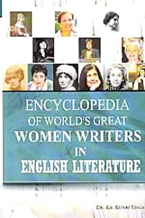 Encyclopaedia of World's Great Women Writers in English Literature (In 3 Volumes)