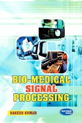 Bio-Medical Signal Processing