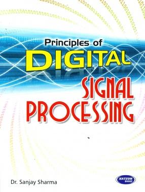 Principle of Digital Signal Processing: For UTU