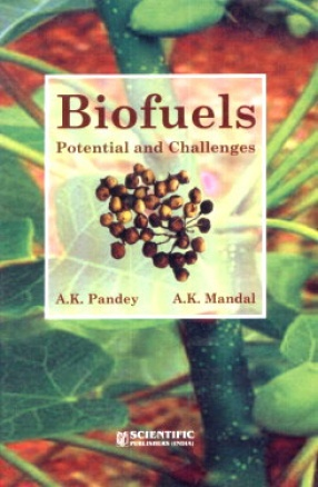 Biofuels: Potential and Challenges