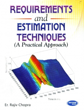 Requirements and Estimation Techniques: A Practical Approach