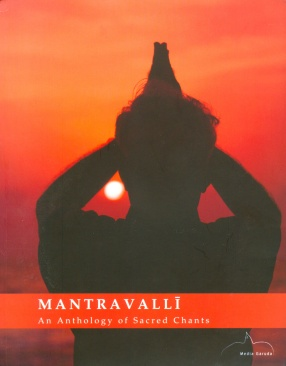 Mantravalli: An Anthology of Sacred Chants