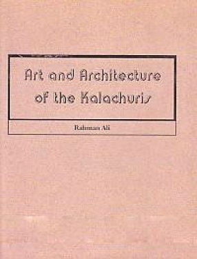 Art & Architecture of The Kalacuris