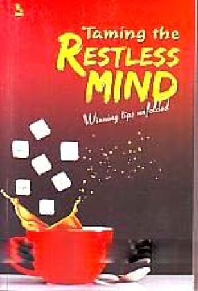 Taming The Restless Mind: Winning Tips Unfolded