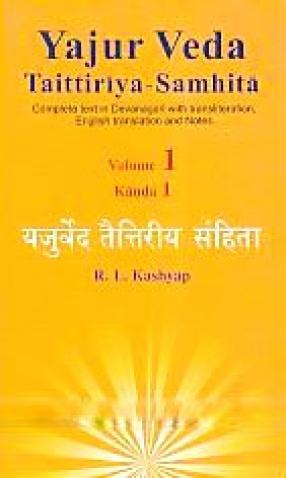 Yajurveda Taittiriya-Samhita: Yajur Veda Taittiriya Samhita (In 4 Volumes)