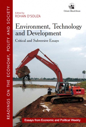 Environment, Technology and Development: Critical and Subversive Essays