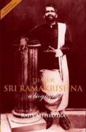 Thakur Sri Ramakrishna: A Biography