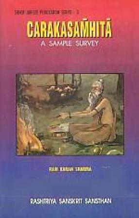 Carakasamhita: A Sample Survey