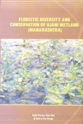 Floristic Diversity and Conservation of Ujani Wetland: Maharashtra