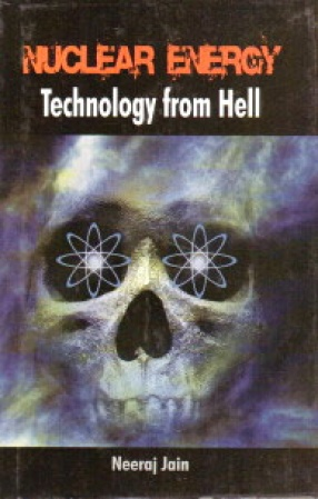 Nuclear Energy: Technology From Hell