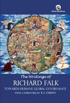 The Writings of Richard Falk: Towards Humane Global Governance