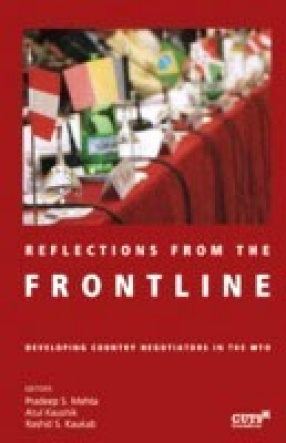 Reflections from the Frontline: Developing Country Negotiators in the WTO