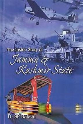 The Inside Story of Jammu & Kashmir State