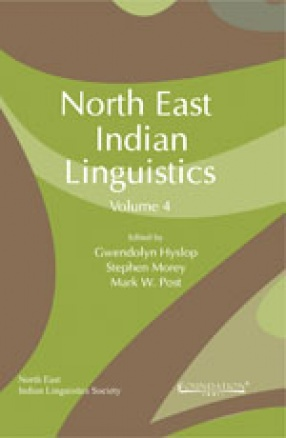 North East Indian Linguistics, Volume IV