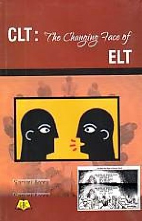 CLT: The Changing Face of ELT
