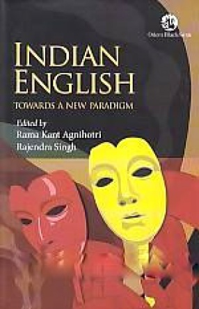 Indian English: Towards a New Paradigm