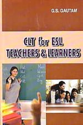 CLT for ESL Teachers and Learners