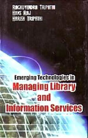 Emerging Technologies in Managing Library and Information Services