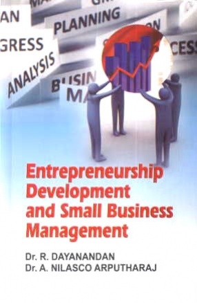 Entrepreneurship Development and Small Business Management