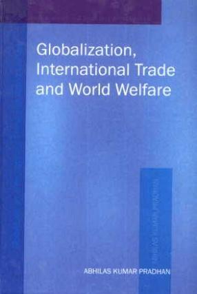 Globalization International Trade and World Welfare