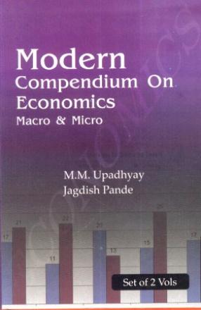 Modern Compendium on Economics: Macro and Micro ( In 2 Volumes)