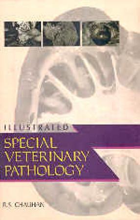 Illustrated Special Veterinary Pathology: Special Pathology - I & II