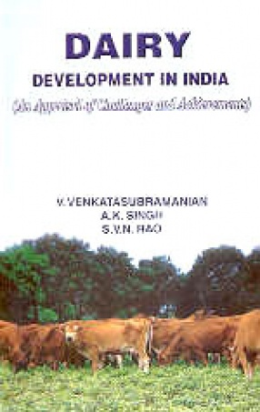 Dairy Development in India: An Appraisal of Challenges and Achievements