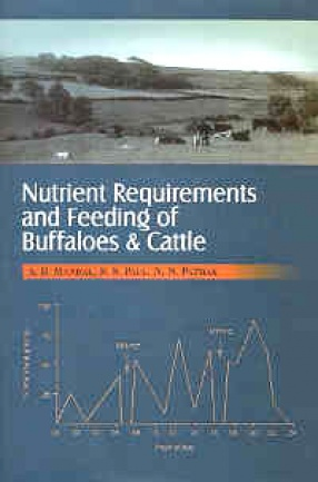 Nutrient Requirements and Feeding of Buffaloes and Cattle