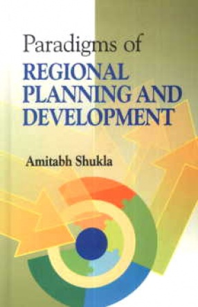Paradigms of Regional Planning and Development