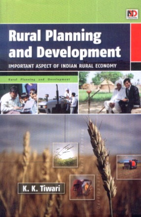 Rural Planning and Development: Important Aspect of Indian Rural Economy