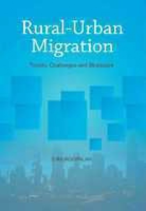 Rural-Urban Migration: Trends Challenges and Strategies