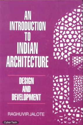 An Introduction to Indian Architecture: Design and Development