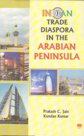 Indian Trade Diaspora in the Arabian Peninsula