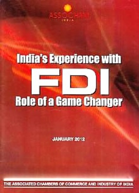 India's Experience with FDI: Role of A Game Changer