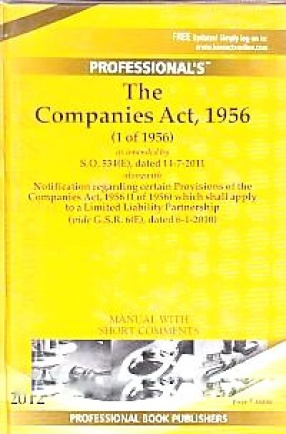 The Companies Act, 1956 (1 of 1956): As Amended by S.O.534 (E), Dated 14-7-2011