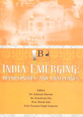 India Emerging: Opportunities and Challenges