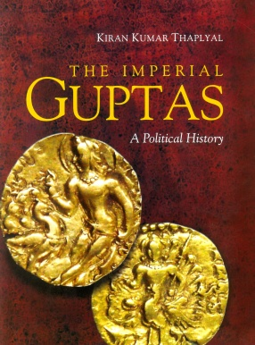 The Imperial Guptas: A Political History