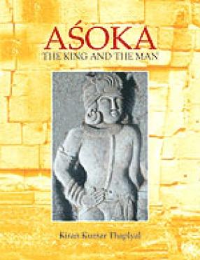 Asoka: The King and The Man