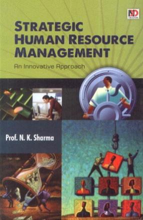 Strategic Human Resource Management: An Innovative Approach
