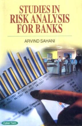 Studies in Risk Analysis for Banks