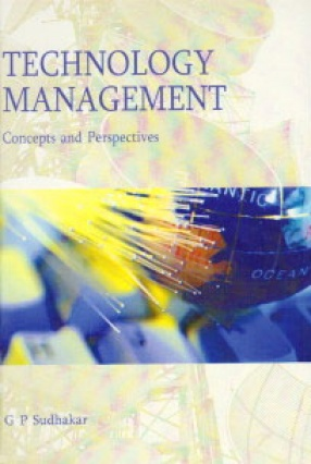 Technology Management: Concepts and Perspectives