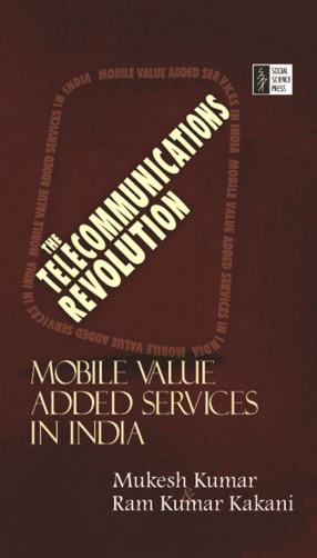 The Telecommunications Revolution: Mobile Value Added Services in India