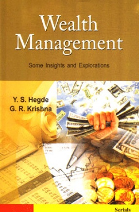 Wealth Management: Some Insights and Explorations